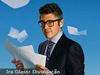 Ira Glass: Como superar sua crise de criatividade