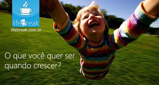 O que você quer ser quando crescer? Foto: Creative Commons