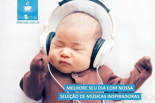 Ouça 5 músicas inspiradoras para animar o seu dia